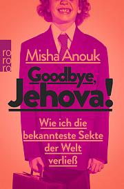 goodbye Jehova